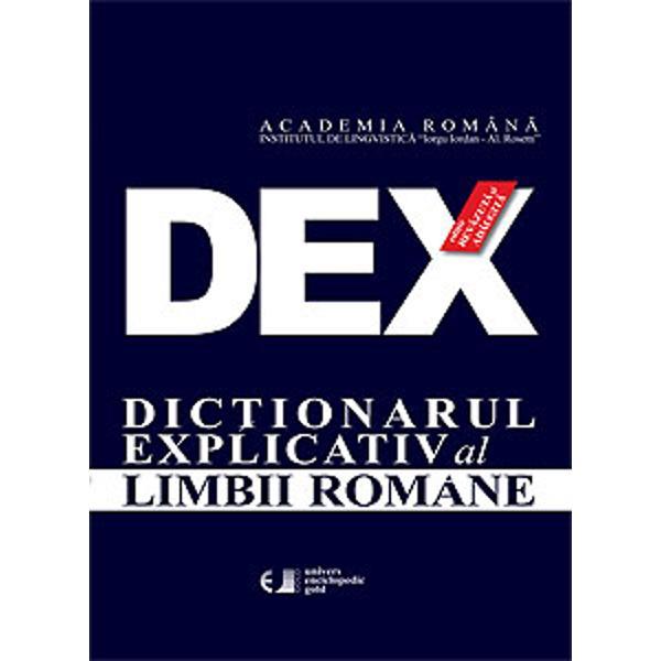 DEX Dicționarul explicativ al limbii române