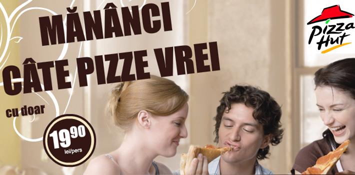 Mănânci căte pizze vrei!