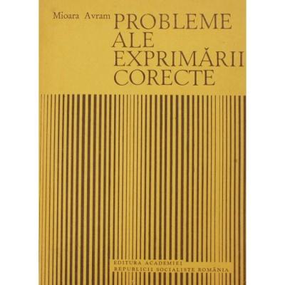 Mioara Avram, Probleme ale exprimării corecte