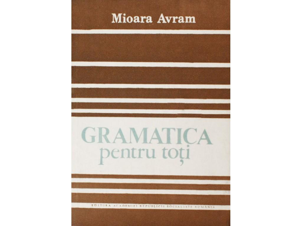 Mioara Avram, Gramatica pentru toti, ediția I, 1986