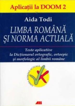 Aida Todi, Limba română și norma actuală